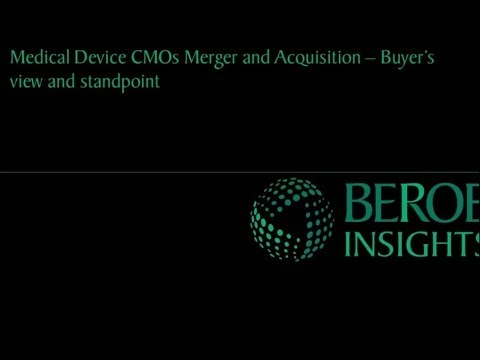 Medical device Contract Manufacturing Organizations Mergers and Acquisitions  Buyer's view