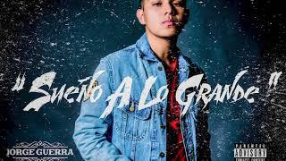 Jorge Guerra - Sueño A Lo Grande (Cover)