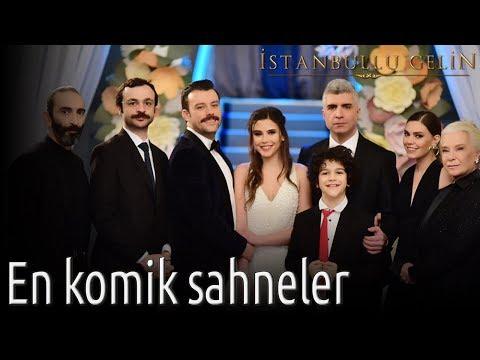 İstanbullu Gelin - En Komik Sahneleri Sizin İçin Derledik