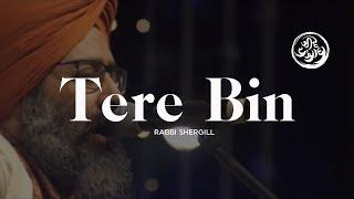 Tere bin | Rabbi Shergill | Jeevay Punjab