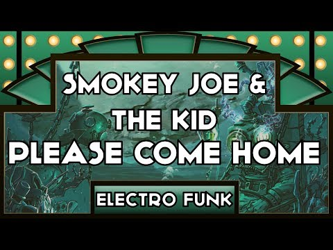 SMOKEY JOE & THE KID - Please Come Home