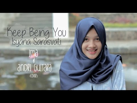 Keep Being You - Isyana Sarasvati (Andri Guitara, Ima) cover