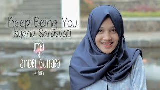Video Keep Being You - Isyana Sarasvati (Andri Guitara, Ima) cover download MP3, 3GP, MP4, WEBM, AVI, FLV Juli 2018