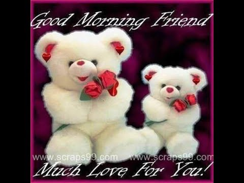 Good Morning Wishes With Teddy Bear QuotesGreetingEcardSayingPicPictureImages WhatsApp Video1