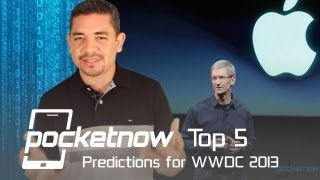 Top 5 Predictions for Apple's WWDC 2013