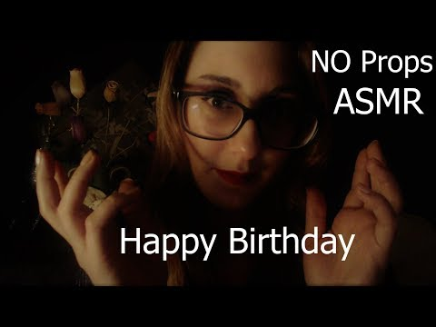 It is Your Birthday | ASMR UnOrdinary Role Play | No Props | Mouth Sounds | Hand Movements