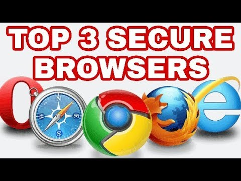 Top 3 Secure Browser For Best Privacy |Which Browser You Have To delete