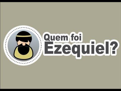 Quem Foi Ezequiel? A História do Profeta Ezequiel