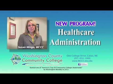 "Washington County Community College: ""Healthcare Admin"" Feb 2014"