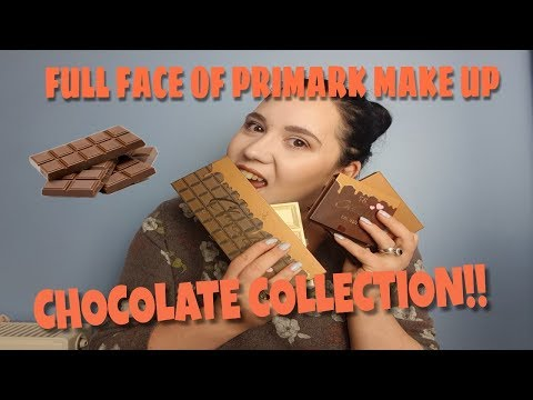FULL FACE OF PRIMARK MAKE UP, THE CHOCOLATE COLLECTION!!