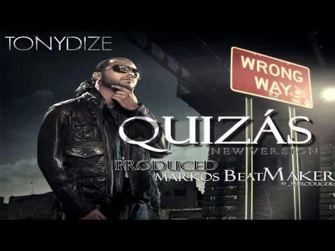 Quizás - Tony Dize [New Version] (Prod. Markos the BeatMaker) ★REGGAETON 2012★ ►DOWNLOAD