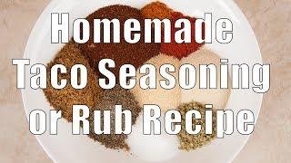 Easy Homemade Taco Seasoning/rub - Home Cooking 101