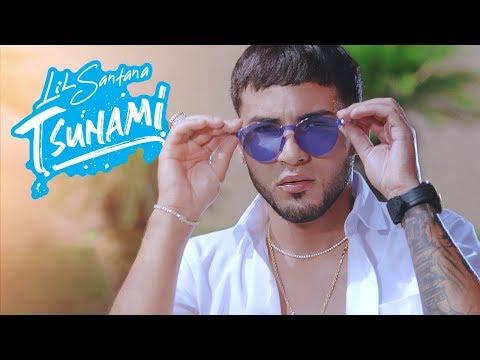 Lil Santana - Tsunami [Video Oficial]