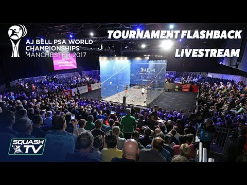 Squash: PSA Men\'s World Champs 2017 - Tournament Flashback Livestream