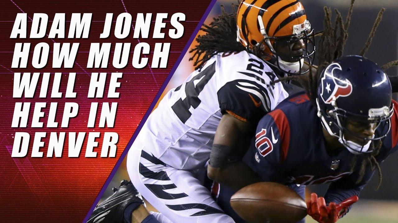 9f23c26ee Adam Jones Signs with Denver Broncos  Love it or Hate it - YouTube