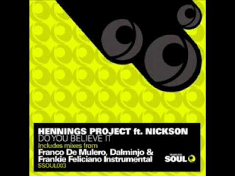 Hennings Project feat Nickson - Do You Believe It (Dalminjo Mix)