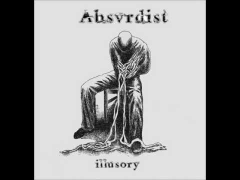 Absurdist  Amongst Humans  Illusory
