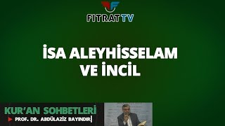 İsa Aleyhisselam ve İncil (Maide 48. Ayet)