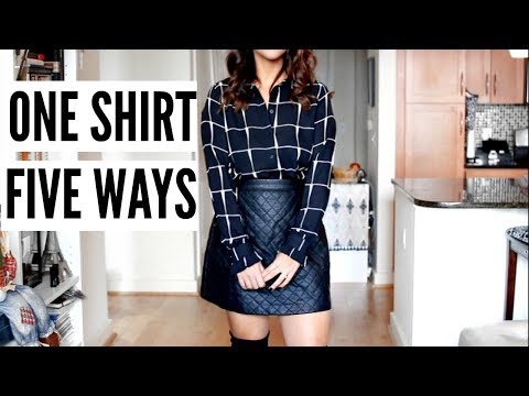 HOW TO LOOK STYLISH EVERYDAY | One Shirt Five Ways