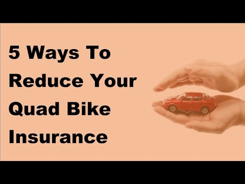 2017 Motor Cycle Insurance Tips -  5 Ways To Reduce Your Quad Bike Insurance Premium