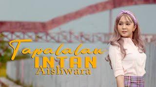 TAPALALAU | INTAN AISHWARA | LAGU DAYAK TERBARU 2020 (Official Music Video)