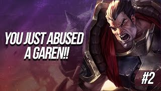 Ranked With RTB #2 | YOU JUST ABUSED A GAREN!