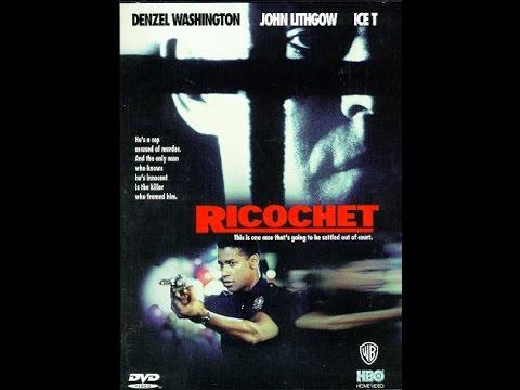 Ricochet (1991) Denzel Washington John Lithgow