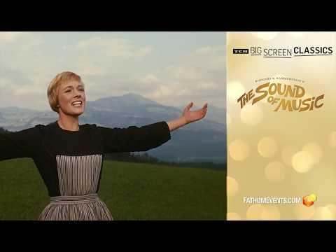 THE SOUND OF MUSIC - Fathom Events Trailer