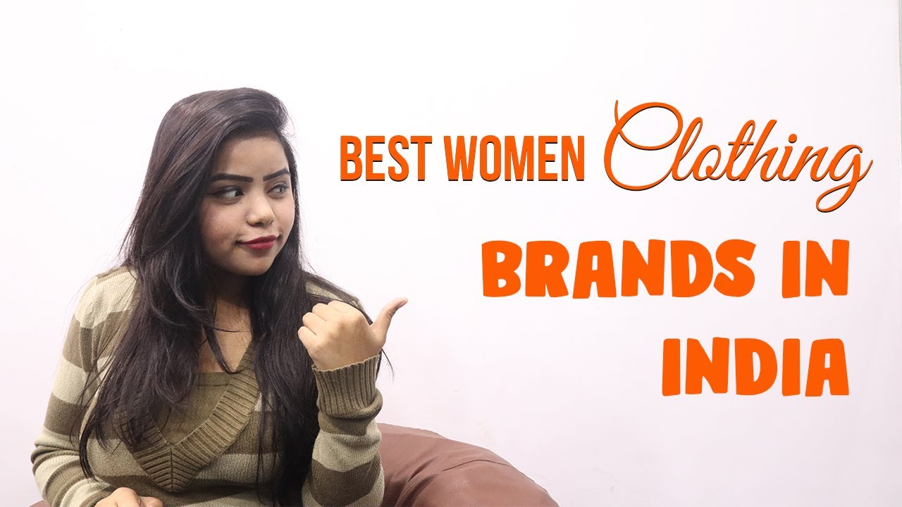 Top 20 Brands Of Women Clothing In India Updated