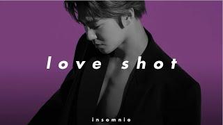exo - love shot (𝒔𝒍𝒐𝒘𝒆𝒅 𝒏 𝒓𝒆𝒗𝒆𝒓𝒃)