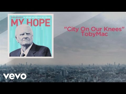 TobyMac - City On Our Knees (Lyric Video)