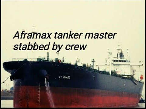 Aframax tanker master stabbed by crew