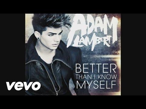 Adam Lambert - Better Than I Know Myself (Audio)