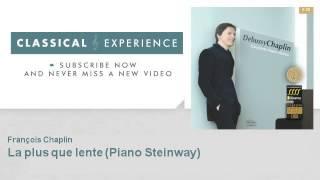 Claude Debussy : La plus que lente - Piano Steinway