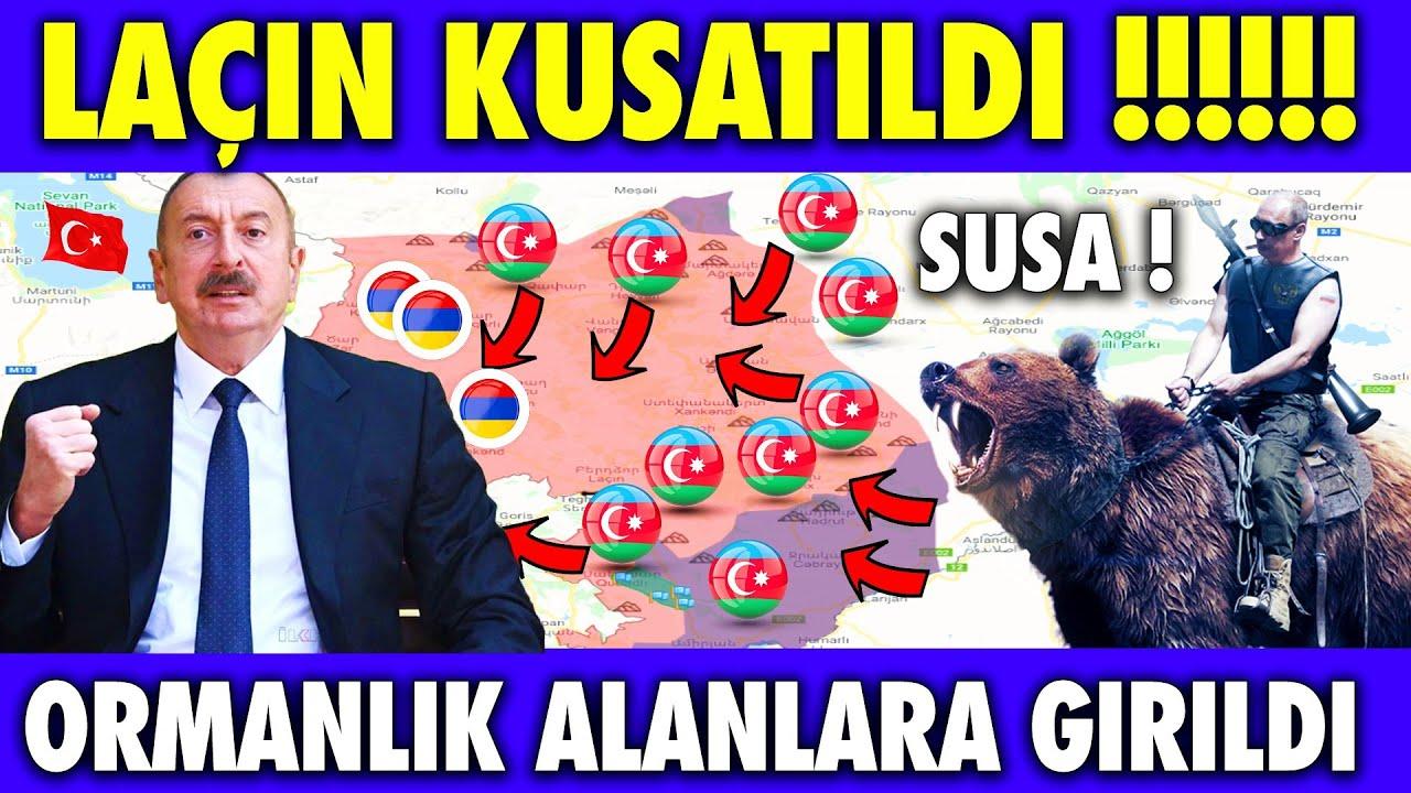 LAÇİN !!! AZERBAYCAN LAÇİN BÖLGESİNİ KU-ŞAT-TI | AZERBAYCAN SON DURUM