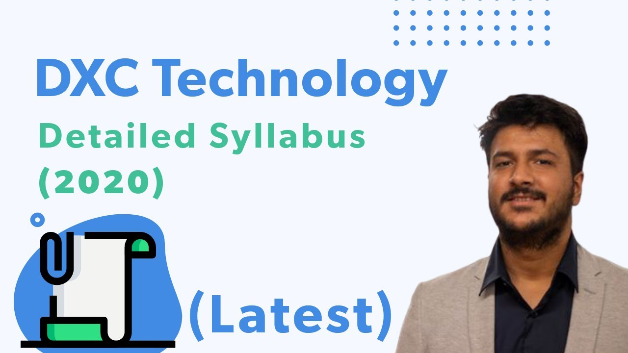 (Detailed) DXC Technology Syllabus and Aptitude Paper Pattern 2020