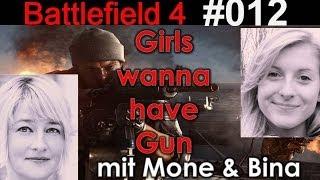 Battlefield 4 Spezial: Girls wanna have Gun #12 - Runter kommen sie alle
