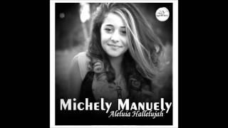 Michely Manuely - Jerusalém - Aleluia Hallelujah