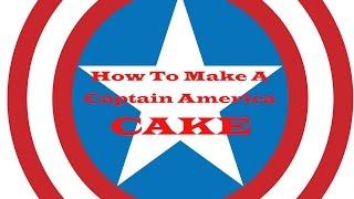 How To Make A Captain America Cake