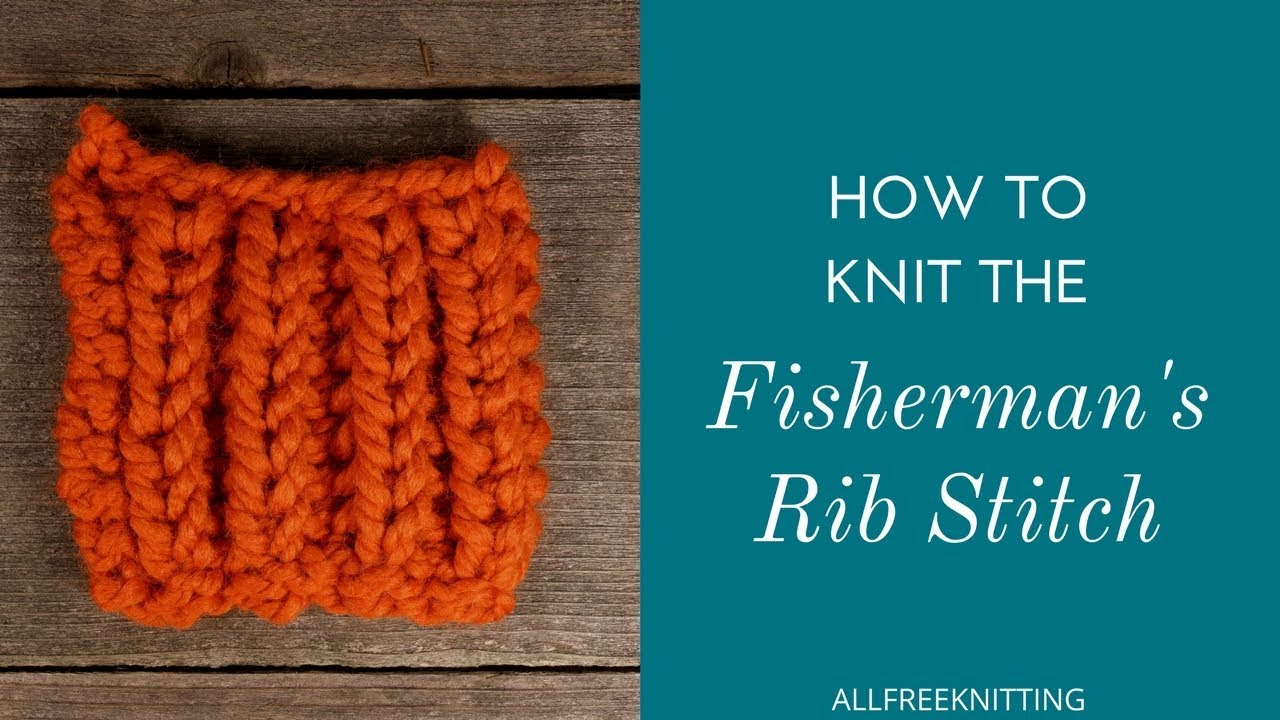 How to knit the fishermans rib stitch youtube how to knit the fishermans rib stitch bankloansurffo Image collections