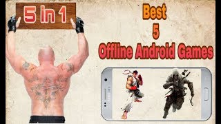 Best 5 Offline Android Games