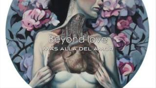 Beach House - Beyond love [letra en español e inglés] [lyrics]