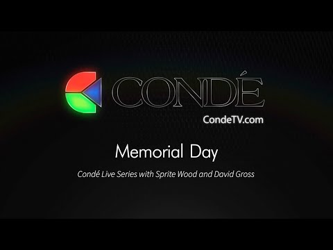 5/3/19 - Conde Live! with Sprite and David Gross - Memorial Day