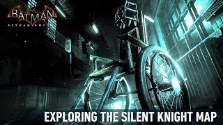 FR MOD; Batman; Arkham Knight; Exploring Silent Knight Map