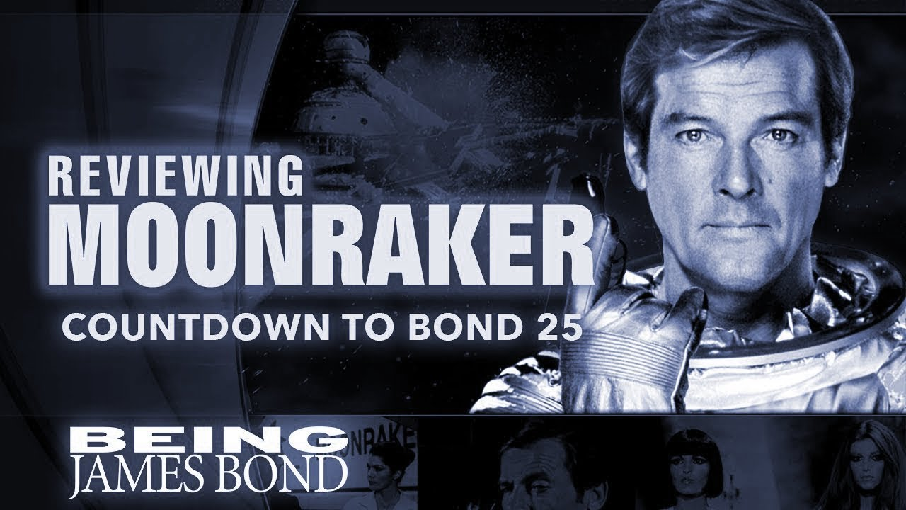 Download Reviewing 'Moonraker': The Countdown to Bond 25