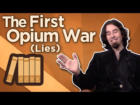 First Opium War - Lies - Extra History