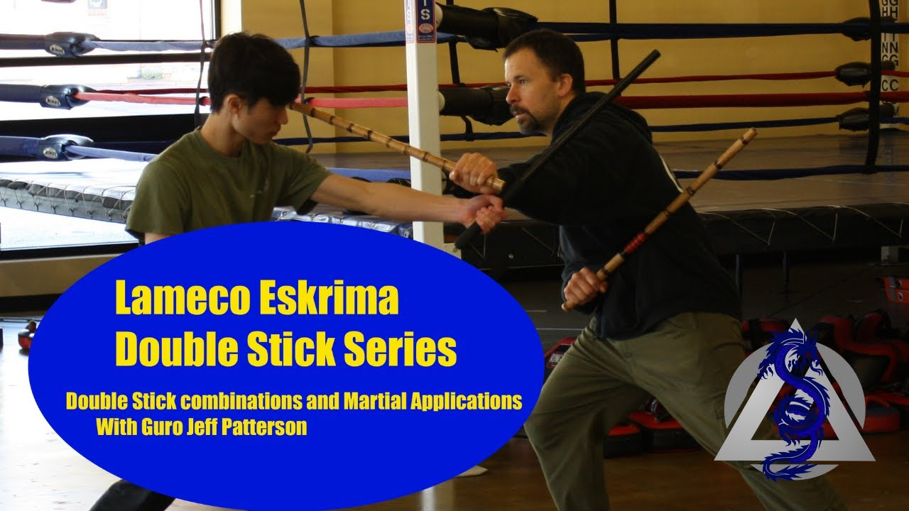 Lameco Eskrima Double Stick Series with Guro Jeff Patterson