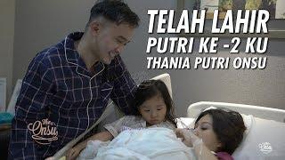 Download Mp3 The Onsu Family - Telah Lahir Putri Ke-2 Ku, Thania Putri Onsu