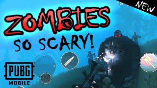 PUBG Mobile ZOMBIES (Scary!) This New Game Mode is LIT!