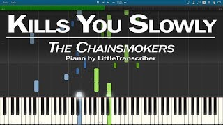 The Chainsmokers Kills You Slowly (Piano Cover) Synthesia Tutorial by LittleTranscriber
